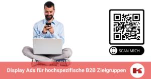 Display Ads für hochspezifische B2B Zielgruppen